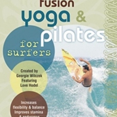 Fusion Yoga and Pilates for Surfers
